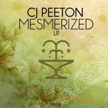CJ Peeton – Mesmerized LP (2012)