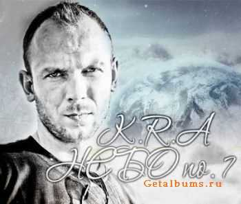 K.R.A (ex.Syndikat) - Небо №7 (prod.by K.R.A) (2012)