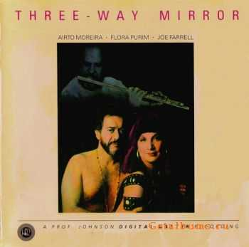 Airto Moreira / Flora Purim / Joe Farrell - Three-Way Mirror  (1987)