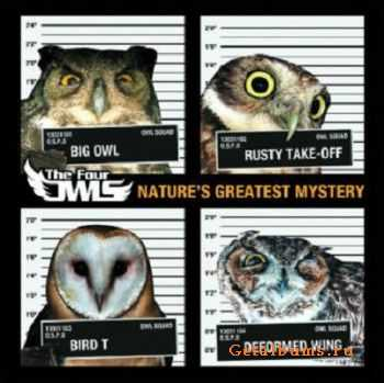 The Four Owls -  Natures Greatest Mystery (2011)