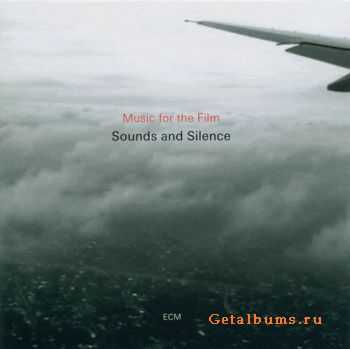 VA - Sounds And Silence - Music For The Film (2011)