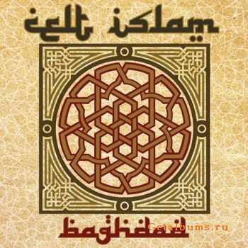 Celt Islam - Baghdad (2012)