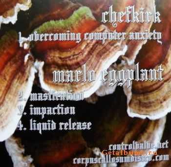 Chefkirk / Marlo Eggplant - Split (2011)