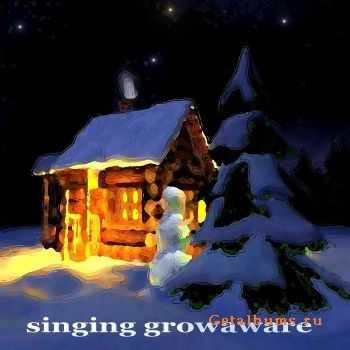 VA - Singing Growaware (2012)
