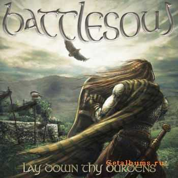 Battlesoul - Lay Down Thy Burdens 2010 [LOSSLESS]