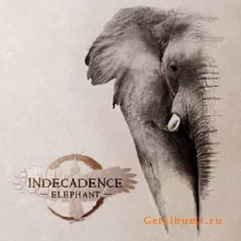 Indecadence – Elephant (2012)