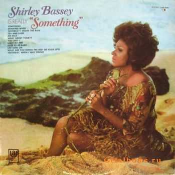 "Shirley Bassey - Is Really ""Something""  (1970)"