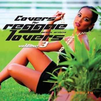 VA - Covers for Reggae Lovers Volume 3 (2012)