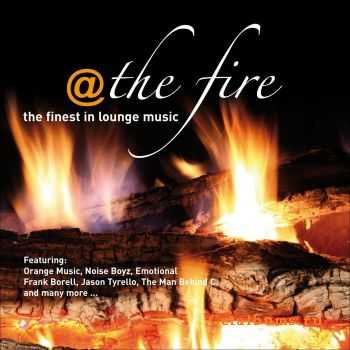 VA - @ The Fire ...the Finest In Lounge Music (2011)