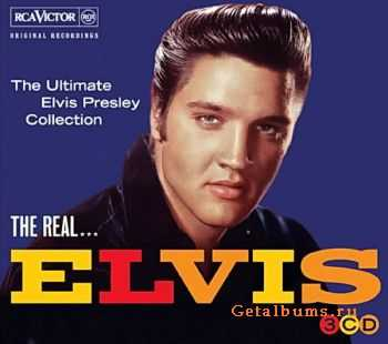Elvis Presley - The Real ... Elvis - The Ultimate Elvis Presley Collection (2011)