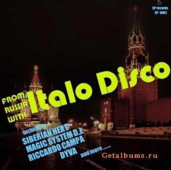 VA - From Russia With Italo Disco (2012)