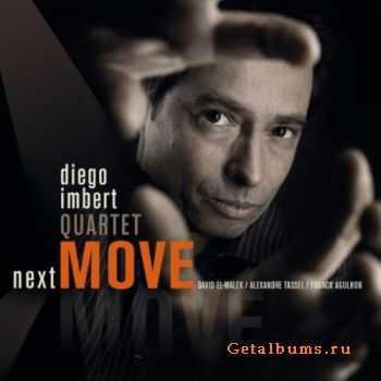 Diego Imbert Quartet - Next Move (2011)