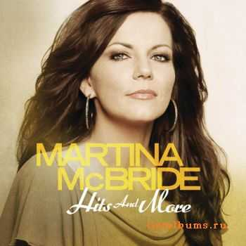 Martina Mcbride � Hits And More (2012)