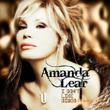 Amanda Lear - I Don't Like Disco (2012)