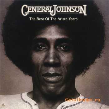 General Johnson  - The Best Of The Arista Years (2011)