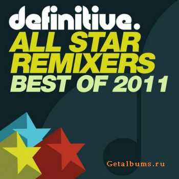 VA - Best Of Definitive All Star Remixers 2011