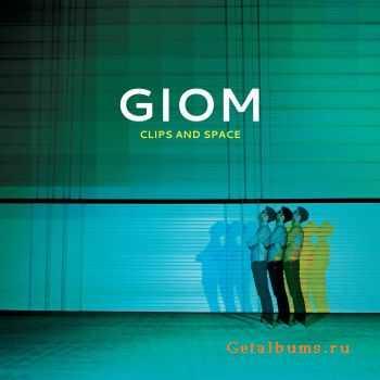 VA - GIOM: Clips & Space (2011)