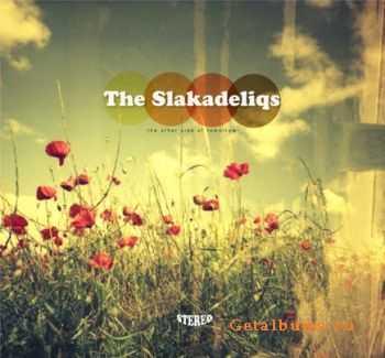 The Slakadeliqs - The Other Side of Tomorrow (2012)