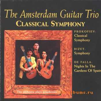 Amsterdam Guitar Trio - Classical Symphony for Guitar (1994)
