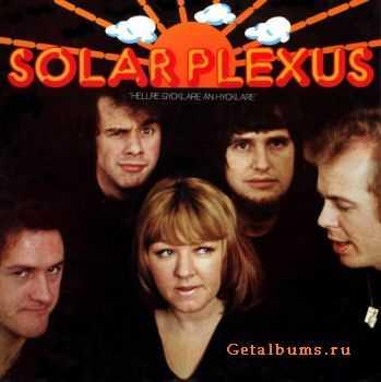 Solar Plexus - Hellre Gycklare An Hycklare (1975)