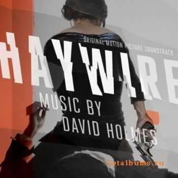 David Holmes - Haywire (Original Motion Picture Soundtrack) (2012)