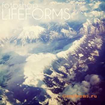 Fotoshop - Lifeforms (2011)