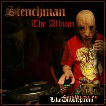 Stenchman - The Album (2010)
