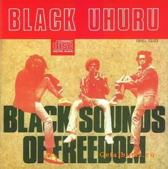 Black Uhuru - Black Sounds of Freedom (1981)