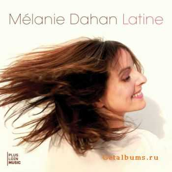 Mélanie Dahan - Latine (2011)