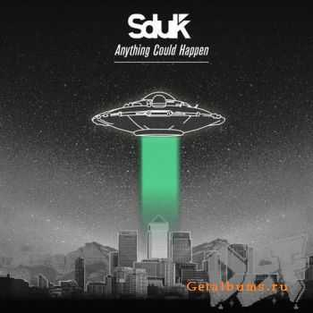 Sduk - Anything Could Happen (2012)