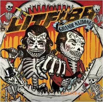 Litfiba - Grande Nazione [Deluxe Edition] (2011)
