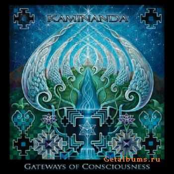 Kaminanda - Gateways of Consciousness (2012)