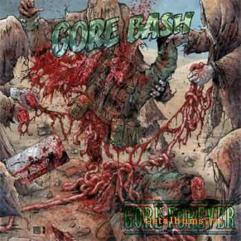 Gore Bash - Gore Forever (2012)