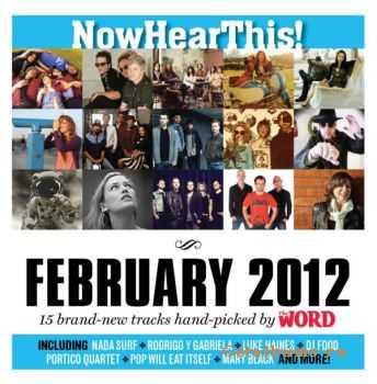 VA - Now Hear This! (February 2012) (2012)