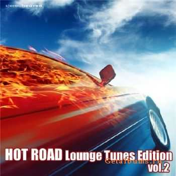 Hot Road Lounge Tunes Edition Vol. 2 (2011)