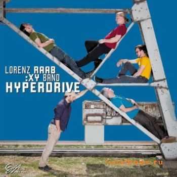 Lorenz Raab:XY Band -  Hyperdrive (2011)