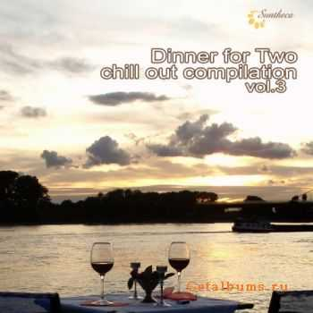 VA � Dinner For Two: Chill Out Compilation Vol.3 (2012)