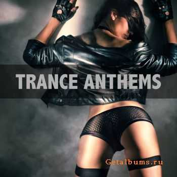 VA - Trance Anthems (2012)