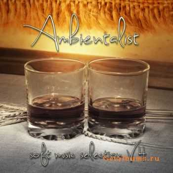 VA - Ambientalist Soft Music Selection Vol.4 (2012)