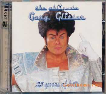 Gary Glitter - The Ultimate Gary Glitter 25 Years Of Hits [2CD] (1997)