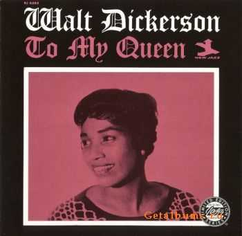 Walt Dickerson - To My Queen (1962)