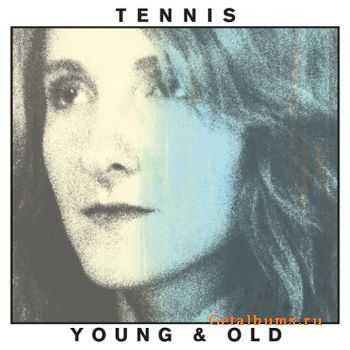 Tennis - Young and Old (2012)