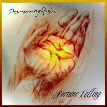 Strangefish - Fortune Telling (2006)