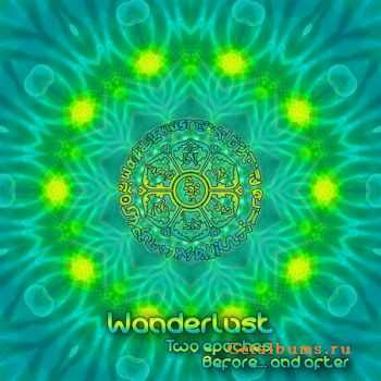 Wanderlust – Two Epoches, Before… And After (2011)