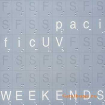 pacificUV - Weekends (2012)