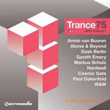 VA - Trance 75 2012 Vol.1 (2012)