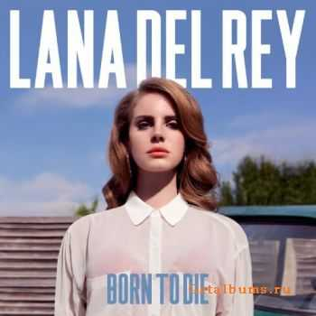 Lana Del Rey - Born to die (Deluxe Edition) (2012)