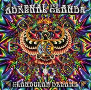 Adrenal Glands – Glandular Dreams (2011)