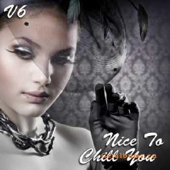 Nice To Chill You Vol. 6 (2012)