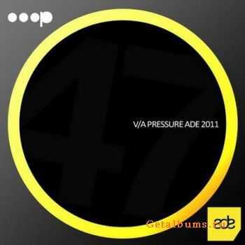 VA - Pressure Ade (2011)
